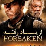 5 6 150x150 - دانلود فیلم از یاد رفته Forsaken 2015 با دوبله فارسی