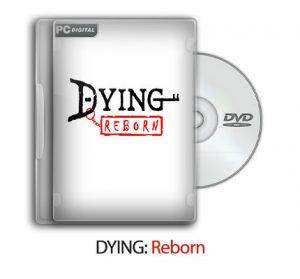 1515773417 dying reborn 0 300x279 - دانلود DYING: Reborn - بازی مرگ: تولد دوباره