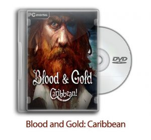 1518786857 blood and gold caribbean 0 300x279 - دانلود Blood and Gold: Caribbean! - بازی خون و طلا: کارائیبی ها