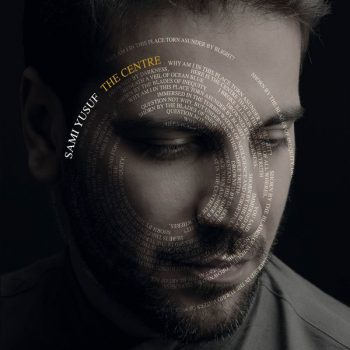 Sami Yusuf The Centre 350x350 - دانلود آلبوم سامی یوسف به نام The Center