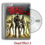 dead 150x150 - دانلود Dead Effect 2 + Update v1.0.2 - بازی اثر مرگ ۲