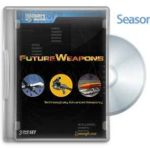 10 150x150 - دانلود مستند سلاح های آینده، فصل سوم FutureWeapons 2008: S03