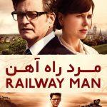 14 3 150x150 - دانلود فیلم The Railway Man 2013 مرد راه آهن با دوبله فارسی و کیفیت عالی