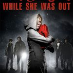 22 4 150x150 - دانلود فیلم While She Was Out 2008 زمانی خارج از خانه با دوبله فارسی و کیفیت عالی
