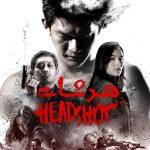 41 5 150x150 - دانلود فیلم Headshot 2016 هدشات با دوبله فارسی و کیفیت عالی