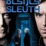 43 150x150 - دانلود فیلم Sleuth 2007 کاراگاه با دوبله فارسی و کیفیت عالی