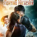 59 3 150x150 - دانلود فیلم The Fighting Preacher 2019 واعظ مبارز با زیرنویس فارسی و کیفیت عالی