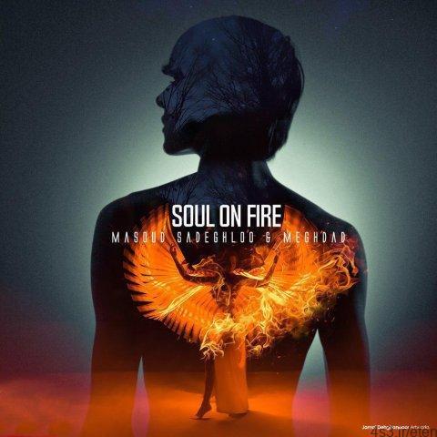 381 - دانلود آهنگ مسعود صادقلو به نام روح در آتش