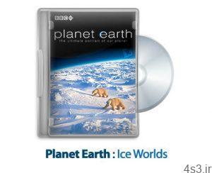 10 10 300x244 - دانلود Planet Earth S01E06: Ice Worlds - مستند سیاره زمین: دنیاهای یخی