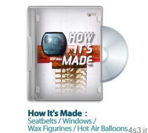 1291725245 how its made s06e04 300x271 - دانلود How It's Made 1999: S06E04 - مستند طرز ساخت کمربند ایمنی خودرو، پنجره های نوین، اشکال شمعی، بالون های هوای گرم