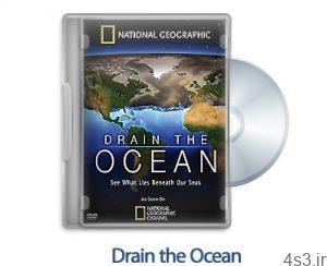 1311761747 drain the ocean 300x244 - دانلود Drain the Ocean 2009 - مستند تخلیه اقیانوس