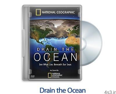 1311761747 drain the ocean - دانلود Drain the Ocean 2009 - مستند تخلیه اقیانوس