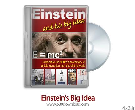 1312090633 einsteins big idea 2005 - دانلود Einstein's Big Idea 2005 - مستند ایده ی بزرگ انیشتین
