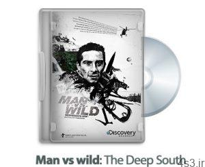 1316430712 man vs wild the deep south 2008 300x244 - دانلود Man vs wild: The Deep South 2008 - مستند انسان در مقابل طبیعت: جنوب