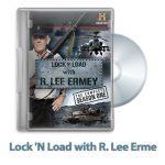 35 150x150 - دانلود Lock 'N Load with R. Lee Ermey 2009: S01 - مستند بررسی تکامل سلاح های نظامی