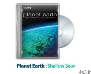 7 11 300x244 - دانلود Planet Earth S01E09: Shallow Seas - مستند سیاره زمین: دریا های کم عمق