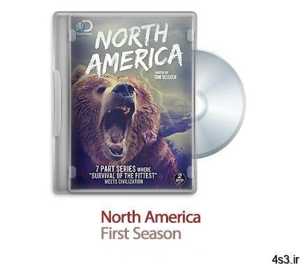1523452933 north america 2013 - دانلود North America S01 2013 - مستند طبیعت زیبای امریکای شمالی فصل اول