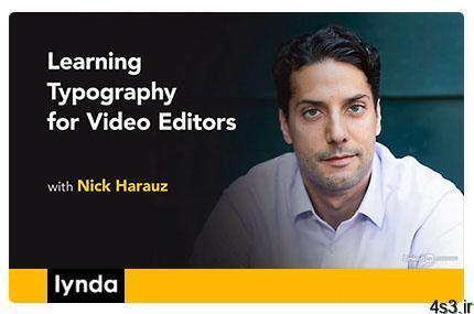 Lynda Learning Typography for Video Editors آموزش تایپوگرافی برای ویرایشگران فیلم - دانلود Lynda Learning Typography for Video Editors - آموزش تایپوگرافی برای ویرایشگران فیلم