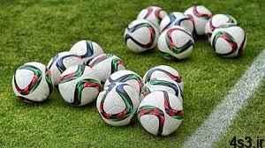 انواع توپ فوتبال، نحوه انتخاب و خرید سایت 4s3.ir
