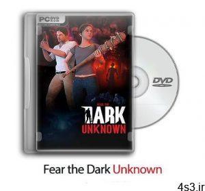 دانلود Fear the Dark Unknown - James - بازی ترس از تاریکی ناشناخته سایت 4s3.ir