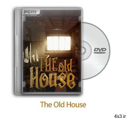 دانلود The Old House - بازی خانه قدیمی سایت 4s3.ir