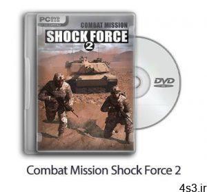 دانلود Combat Mission Shock Force 2 - بازی ماموریت رزمی شوک فورس 2 سایت 4s3.ir