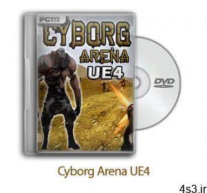دانلود Cyborg Arena UE4 - بازی سایبورگ آرنا سایت 4s3.ir