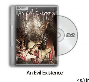 دانلود An Evil Existence - بازی وجود شیطانی سایت 4s3.ir