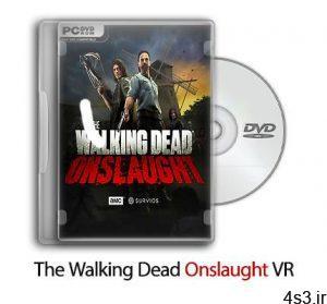 دانلود The Walking Dead Onslaught VR - بازی هجوم مردگان متحرک سایت 4s3.ir