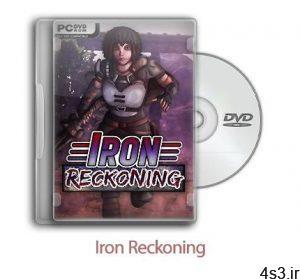 دانلود Iron Reckoning - بازی تسویه حساب آهنین سایت 4s3.ir