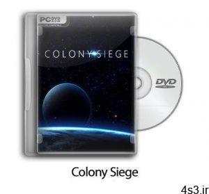 دانلود Colony Siege - بازی محاصره مستعمره سایت 4s3.ir