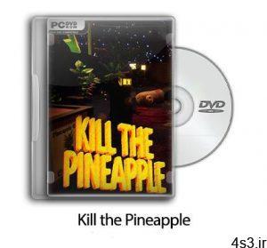 دانلود Kill the Pineapple - بازی آناناس را بکش سایت 4s3.ir