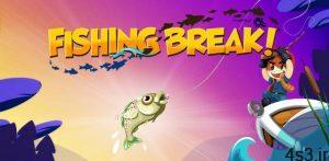 دانلود Fishing Break 4.8.1 – بازی ماهیگیری جالب و محبوب اندروید + مود سایت 4s3.ir