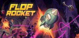 """دانلود Flop Rocket 100.0.29 – بازی آرکید-اکشن هیجان انگیز """"موشک فضایی"""" اندروید + مود سایت 4s3.ir"""
