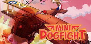 دانلود Mini Dogfight 1.0.47 – بازی اکشن جنگ های هوایی اندروید + مود سایت 4s3.ir