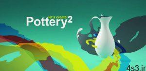 """دانلود Let's Create! Pottery 2 1.60 – بازی تفننی جالب و خلاقانه """"سفالگری 2"""" اندروید + مود سایت 4s3.ir"""