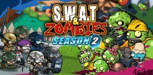 دانلود SWAT and Zombies Season 2 1.2.8 – بازی آرکید جالب گروه ضربت و زامبی ها 2 اندروید + مود سایت 4s3.ir