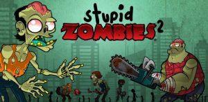 """دانلود Stupid Zombies 2 1.5.8 – بازی اکشن – آرکید زیبای """"زامبی های احمق 2"""" اندروید + مود سایت 4s3.ir"""